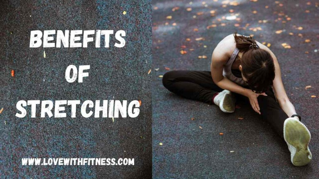 Top 9 Benefits of Stretching