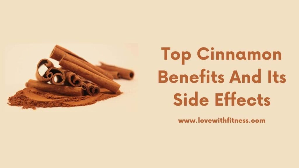 Top Cinnamon Benefits And Its Side Effects